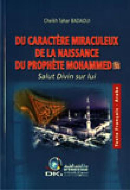 Du caractère miraculeux de la naissance du prophète Mohamed salut divin sur lui