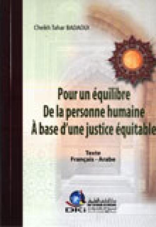 Pour un èquilibre de la personne humaine ! Â base d'une justice équitable