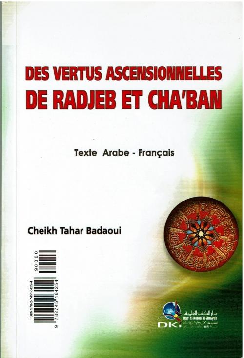 Des Vertus Ascensionnelles De Radjeb Et Cha'ban